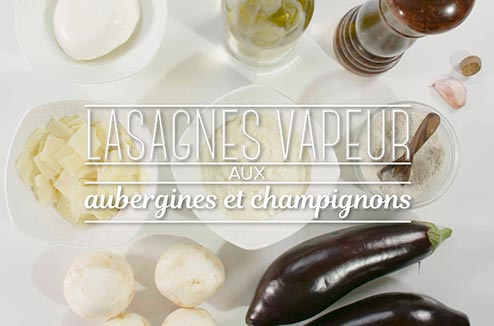 lasagnes vapeur aux aubergines et champignons darty vous. Black Bedroom Furniture Sets. Home Design Ideas