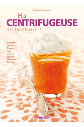 Livre de cuisine MANGO MA CENTRIFUGEUSE UN BONHEUR 9.33 €